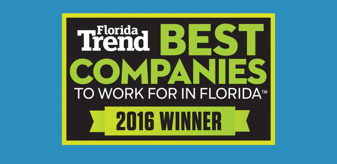Florida Trends Best Company to Work for Award 2016